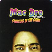 Play & Download Starters In The Game by Mac Dre | Napster