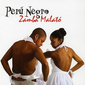 Play & Download Zamba Malato by Peru Negro | Napster