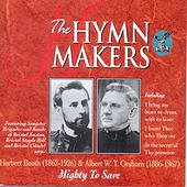 Play & Download The Hymn Makers Mighty To Save by Performance Artist | Napster