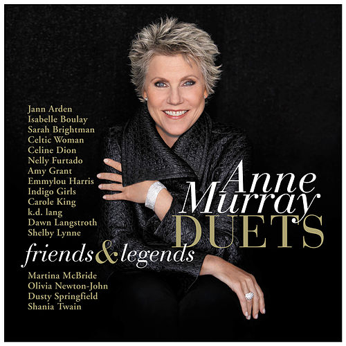 Duets:  Friends & Legends by Anne Murray