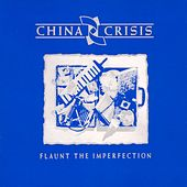 Play & Download Flaunt The Imperfection by China Crisis | Napster