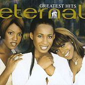 Play & Download Greatest Hits by Eternal | Napster