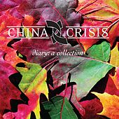 Diary: A Collection by China Crisis