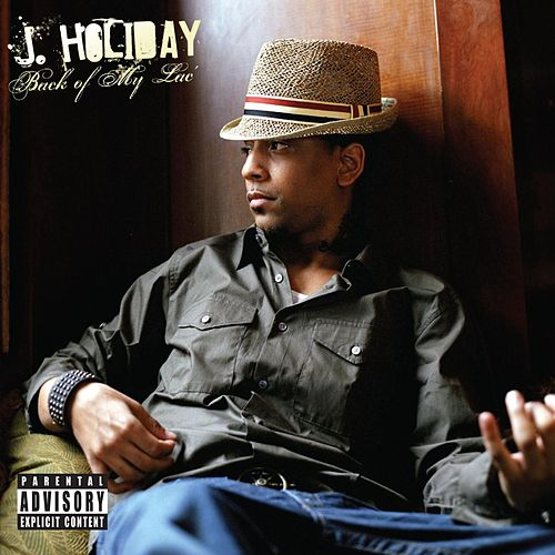 Play & Download Back Of My Lac' by J. Holiday | Napster