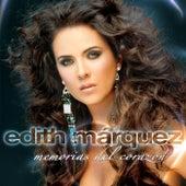Memorias Del Corazón by Edith Marquez