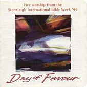 Play & Download Day Of Favour Stoneleigh International Bible Week 1995 by Various Artists | Napster