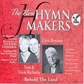 The New Hymn Makers Behold The Lord by St. Michael's Singers