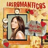 Play & Download Los Romanticos- Myriam Hernandez by Myriam Hernández | Napster