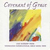 Play & Download Covenant Of Grace Stoneleigh International Bible Week by Performance Artist | Napster