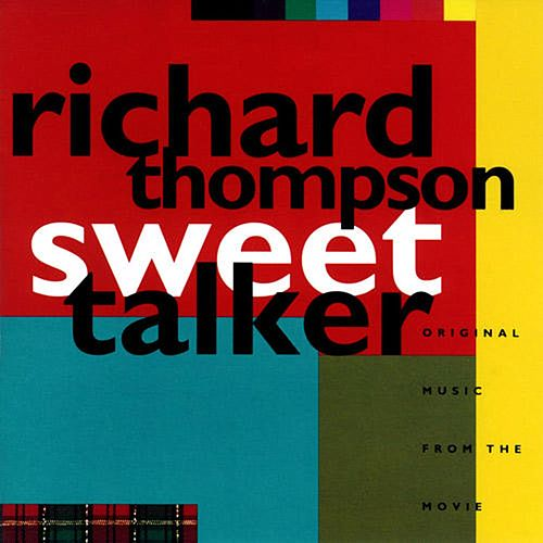 Play & Download Sweet Talker by Richard Thompson | Napster