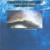 Lovely Thunder by Harold Budd
