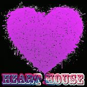 Play & Download Heart House by Various Artists | Napster