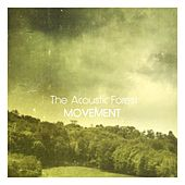 Movement de The Acoustic Forest