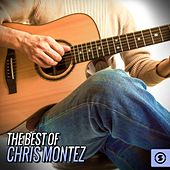 Play & Download The Best of Chris Montez by Chris Montez | Napster