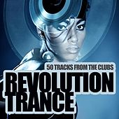 Revolution Trance - 50 Tracks from the Clubs by Various Artists