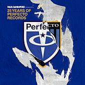 25 Years Of Perfecto Records (Mixed by Paul Oakenfold) by Various Artists