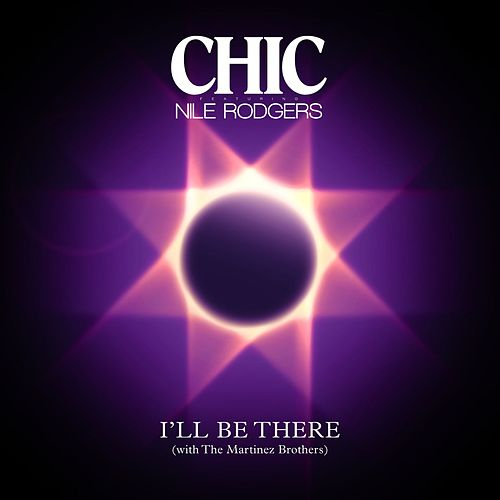 I'll Be There (Single Version) by Chic