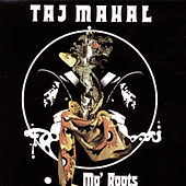 Mo' Roots von Taj Mahal