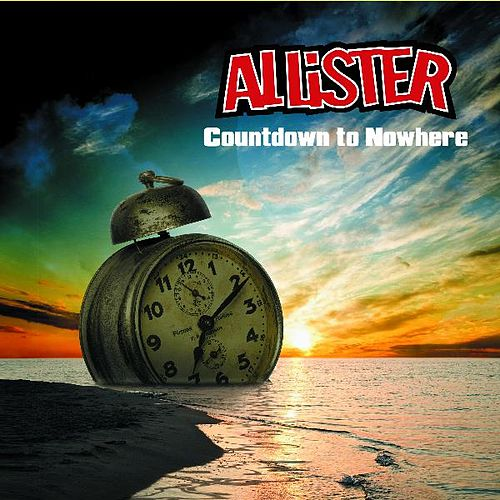 Play & Download Countdown to Nowhere by Allister | Napster