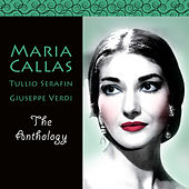 Play & Download Maria Callas the Anthology by Maria Callas | Napster