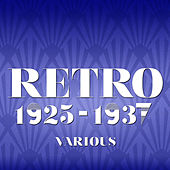 Play & Download Retro 1925-1937 by Various Artists | Napster