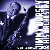 Slap That Bass by Jimmy Dorsey
