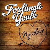 Play & Download My Love by Fortunate Youth | Napster