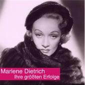 Play & Download Ihre größten Erfolge by Marlene Dietrich | Napster