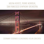 Play & Download Dohnanyi: Serenade - Gruenberg: Violin Concerto by Jascha Heifetz | Napster