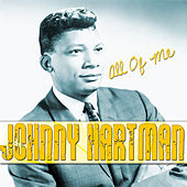 Play & Download All of Me by Johnny Hartman | Napster