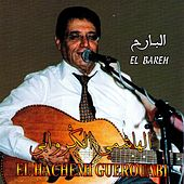 Play & Download El Bareh by Hachemi Guerouabi | Napster