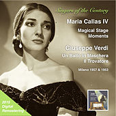 Play & Download Singers of the Century: Maria Callas, Vol. 4 – Magical Stage Moments (2015 Digital Remaster) [Live] by Maria Callas | Napster
