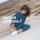 Play & Download Across (Remixes) by Kilo Kish | Napster