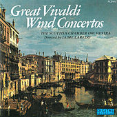 Play & Download Great Vivaldi Wind Concertos by Scottish Chamber Orchestra | Napster