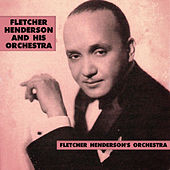 Play & Download Fletcher Henderson's Orchestra by Fletcher Henderson | Napster
