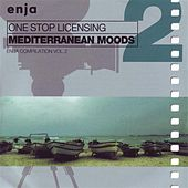Play & Download Mediterranean Moods: One Stop Licensing (Enja Compilation Vol. 2) by Various Artists | Napster