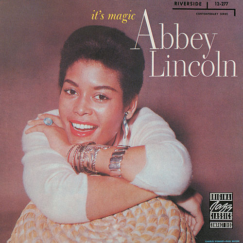 It's Magic by Abbey Lincoln