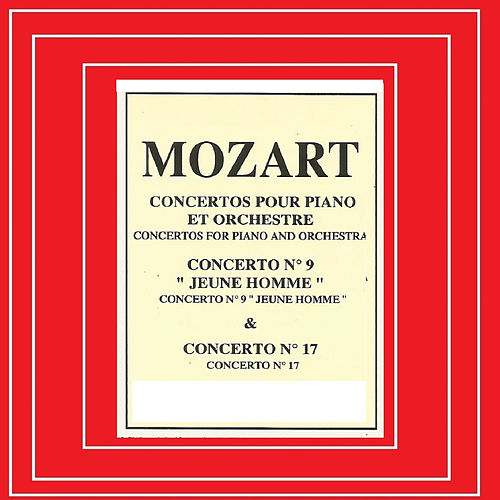 Play & Download Mozart - Concerto Nº 9 , Nº 17 by Leonard Hokanson | Napster