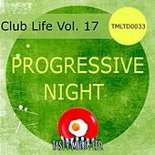Club Life Vol. 17 by Various Artists