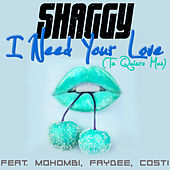 Play & Download I Need Your Love (Te Quiero Mas) by Shaggy | Napster