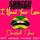 Play & Download I Need Your Love (Don Corleon Dancehall Remix) by Shaggy | Napster