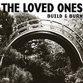 Play & Download Build & Burn by The Loved Ones (Punk) | Napster