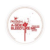Play & Download Bleed Like Me by Break 3000 | Napster