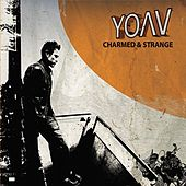 Play & Download Charmed And Strange by Yoav | Napster