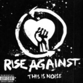 This Is Noise by Rise Against