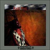 Legal We Legal (Digitally Remastered) by Half Pint