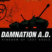 Play & Download Kingdom Of Lost Souls by Damnation A.D. | Napster