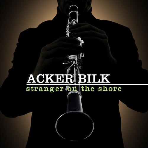 Acker Bilk - Stranger On The Shore by Acker Bilk