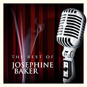 Play & Download The Best of Josephine Baker by Josephine Baker | Napster