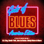 Gods of Blues - American Edition by Various Artists